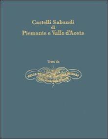 Castelli sabaudi di Piemonte e Valle d'Aosta - Enrico Gonin - copertina