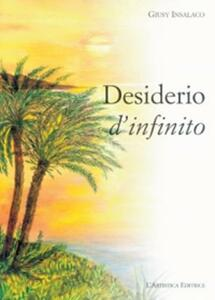Desiderio d'infinito - Giusi Insalaco - copertina