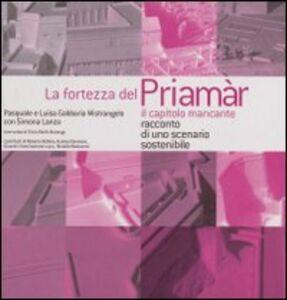 La fortezza del Priamar. Il capitolo mancante. Racconto di uno scenario sostenibile