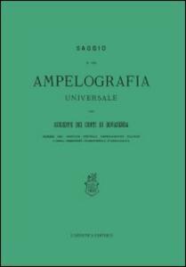 Saggio di una ampelografia universale (rist. anast.)
