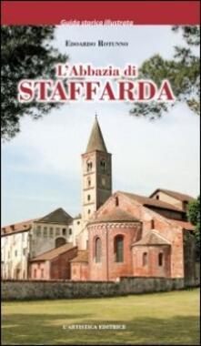 L' abbazia di Staffarda. Ediz. illustrata - Edoardo Rotunno - copertina