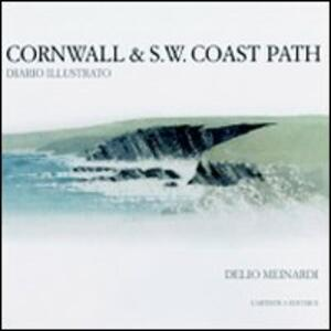 Cornwall & S. W. Coast path. Diario illustrato