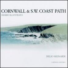 Cornwall & S. W. Coast path. Diario illustrato - Delio Meinardi - copertina
