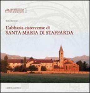 L' abbazia cistercense di Santa Maria di Staffarda