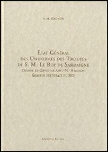 Etat général des uniformes des troupes de S. M. Le Roy de Sardaigne. Ediz. italiana