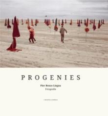 Progenies. Ediz. illustrata - Pier Renzo Lingua - copertina