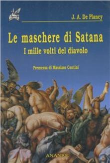 Le maschere di Satana. I mille volti del diavolo - J. Collin de Plancy - copertina