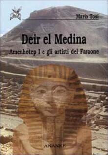 Deir el Medina. Amenhotep I e gli artisti del faraone - Mario Tosi - copertina