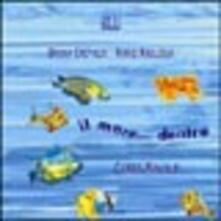 Il mare... dentro - Bruna Crepaldi,Mario Magliola - copertina