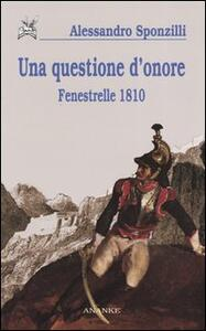 Una questione d'onore. Fenestrelle 1810