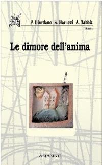 Dimore dell'anima - Giordano Piera Baruzzi Sandra Tabbia Anna - wuz.it