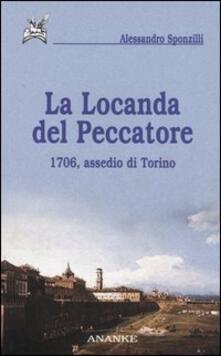 La locanda del peccatore. 1706, assedio di Torino - Alessandro Sponzilli - copertina