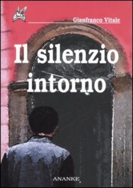 Il silenzio intorno - Gianfranco Vitale - copertina
