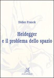 Heidegger e il problema dello spazio