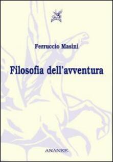 Filosofia dell'avventura - Ferruccio Masini - copertina