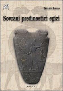 Sovrani predinastici egizi - Natale Barca - copertina