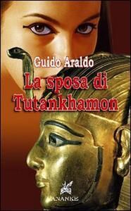 La sposa di Tutankhamon (papessa del sole)
