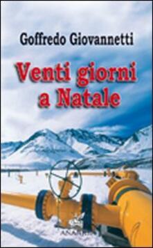 Venti giorni a Natale - Goffredo Giovannetti - copertina