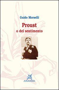 Proust o del sentimento