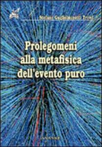 Prolegomeni alla metafisica dell'evento puro