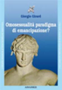 Camfeed.it Omosessualità paradigma di emancipazione? Psicologia debole e psicoterapia Image
