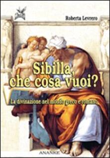Voluntariadobaleares2014.es Sibilla, che cosa vuoi? La divinazione nel mondo greco e romano Image