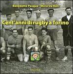Cent'anni di rugby a Torino