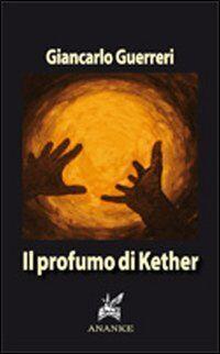 Il profumo di Kether