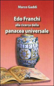Edo Franchi. Alla ricerca della panacea universale - Marco Gaddi - copertina
