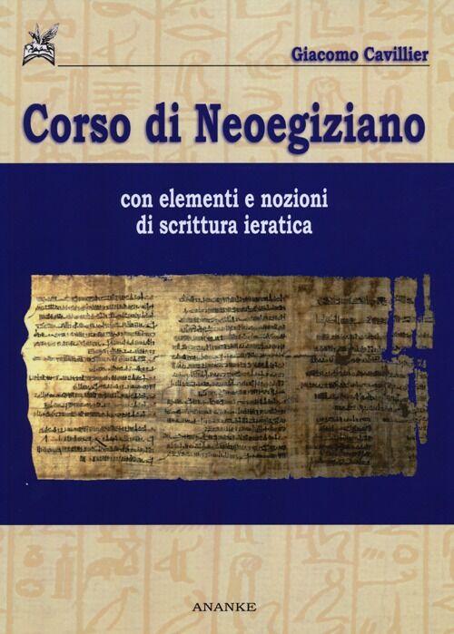 Corso di neoegiziano con elementi e nozioni di scrittura ieratica