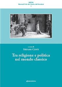 Tra religione e politica nel mondo classico