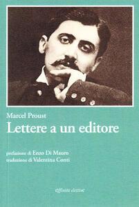 Lettere a un editore. Ediz. italiana e francese