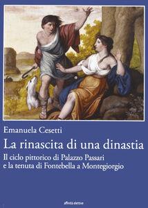 La rinascita di una dinastia. Il ciclo di Palazzo Passari e la tenuta di Fontebella a Montegiorgio