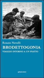 Brodettogonia. Viaggio intorno a un piatto - Renato Novelli - copertina