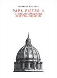 Papa Pietro II. Il ritratto immaginario di un papa innovatore