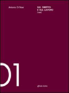 Sul diritto e sul lavoro - Antonio Di Stasi - copertina