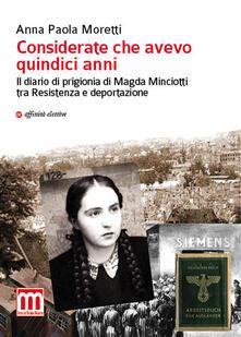 Amatigota.it Considerate che avevo quindici anni. Il diario di prigionia di Magda Minciotti tra Resistenza e deportazione Image