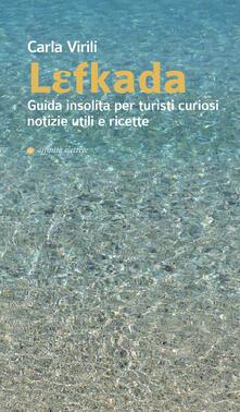 Equilibrifestival.it Lefkada. Guida insolita per turisti curiosi. Notizie utili e ricette Image