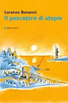 Listadelpopolo.it Il pescatore di utopie Image