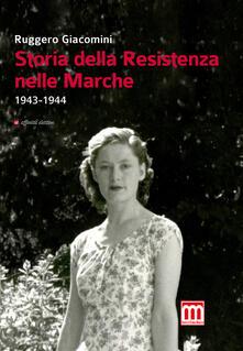 Capturtokyoedition.it Storia della Resistenza nelle Marche (1943-1944) Image