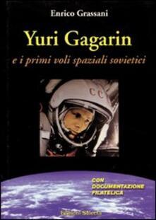 Antondemarirreguera.es Yuri Gagarin e i primi voli spaziali sovietici Image
