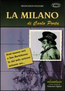 La Milano di Carlo Porta - Francesco Ogliari - copertina