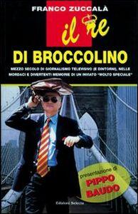 Il re di Broccolino