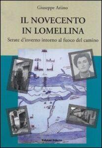 Il Novecento in Lomellina