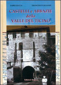 Castelli e abbazie della valle del Ticino
