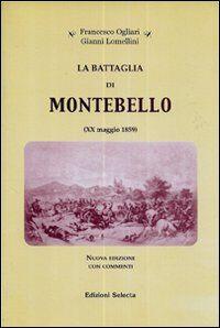 La battaglia di Montebello (XX maggio 1859)