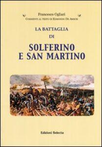 La battaglia di Solferino e San Martino