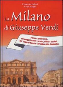 La Milano di Giuseppe Verdi