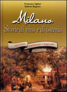 Milano. Storie di vino e di osteria