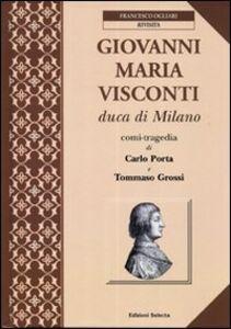 Giovanni Maria Visconti duca di Milano